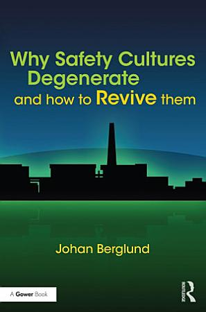 Why Safety Cultures Degenerate PDF