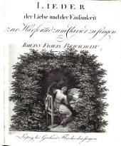 Lieder der Liebe und der Einsamkeit zur Harfe und zum Clavier zu singen. 2 Samml