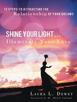 Shine Your Light     Illuminate Your Love PDF
