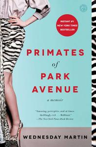 Primates of Park Avenue Book