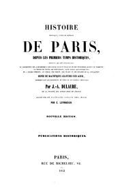 Histoire physique, civile et morale de Paris, depuis les premiers temps historiques jusqu'à nos jours: Volume2