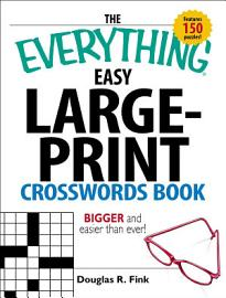 The Everything Easy Large Print Crosswords Book PDF
