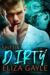 Shiftin' Dirty: BBW Paranormal Shapeshifter Romance