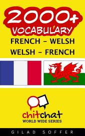 2000+ French - Welsh Welsh - French Vocabulary