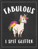Fabulous I Spit Glitter Book PDF