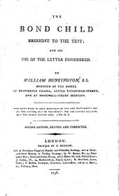 The bond child brought to the test, and his use of the letter considered