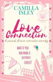 Love Connection: A Feel Good Romantic Comedy