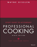 Study Guide To Accompany Professional Cooking For Canadian Chefs Book PDF