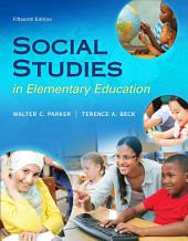 Social Studies in Elementary Education: Edition 15