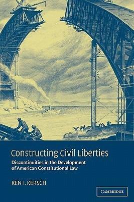 Constructing Civil Liberties PDF