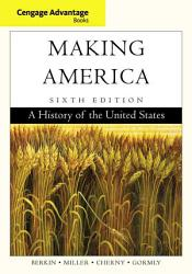 Cengage Advantage Books Making America Book PDF