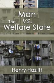 Man Vs The Welfare State