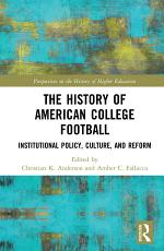 The History of American College Football