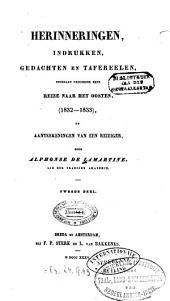 Herinneringen, Indrukken, Gedachten en Tafereelen, opgedaan gedurende eene reize naar het oosten: (1832 - 1833), of aanteekeningen van een reiziger, Volume 2