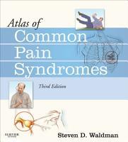 Atlas of Common Pain Syndromes E Book PDF