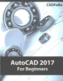 AutoCAD 2017 for Beginners PDF