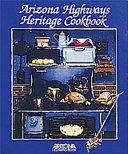Arizona Highways Heritage Cookbook PDF