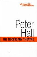 The Necessary Theatre