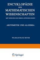 Encyklop  die der Mathematischen Wissenschaften mit Einschluss ihrer Anwendungen PDF
