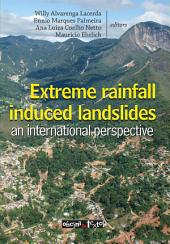 Extreme rainfall induced landslides: an international perspective
