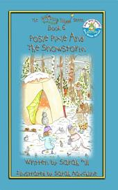 POSIE PIXIE AND THE SNOWSTORM - JOINT 1st PLACE WINNER with book 7 in the Whimsy Wood Series in the Royal Dragonfly Book Awards, Children's Section!: Book 6 in the Award Winning Whimsy Wood Series