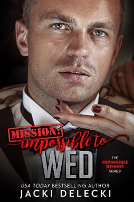 Mission Impossible to Wed PDF