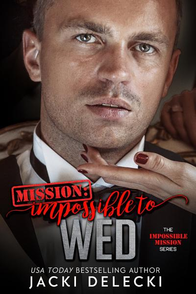 Mission Impossible To Wed
