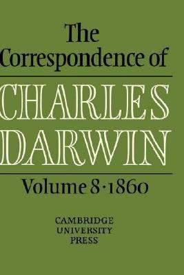 The correspondence     The correspondence of Charles Darwin  8  1860 PDF