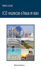 102 splendori d'Italia in versi