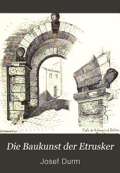Die Baukunst der Etrusker: Die Baukunst der Römer, Teil 2,Band 2