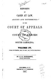 Reports of Cases at Law Argued and Determined in the Court of Appeals and Court of Errors of South Carolina: Volume 4