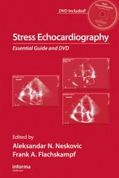 Stress Echocardiography: Essential Guide