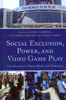 Social Exclusion  Power  and Video Game Play PDF