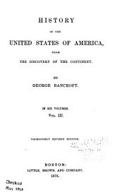 History of the United States of America: From the Discovery of the Continent, Volume 3