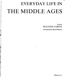 Everyday Life in the Middle Ages PDF