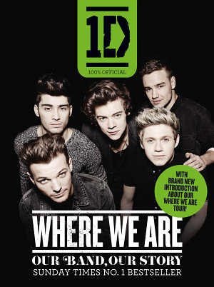 One Direction  Where We Are  100  Official   Our Band  Our Story