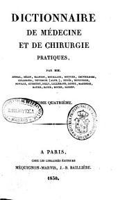 Dictionnaire de médecine et de chirurgie pratiques: Volume4