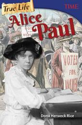 True Life: Alice Paul