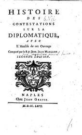 Histoire des Contestations sur la Diplomatique, avec l'analyse by G. B. Raguet? or, J. P. Lallemant? , de cet ouvrage, composé par ... J. Mabillon