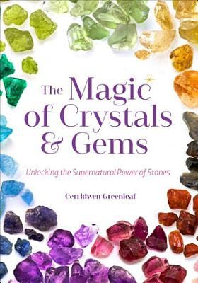 The Magic of Crystals   Gems PDF