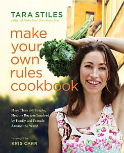 Make Your Own Rules Cookbook Book