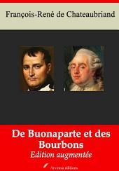 De Buonaparte et des Bourbons: Nouvelle édition augmentée