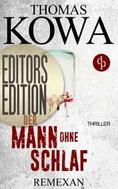 Remexan: Editors Editon (Thriller, Kriminalthriller): Eine Booksnacks-Kurzgeschichte