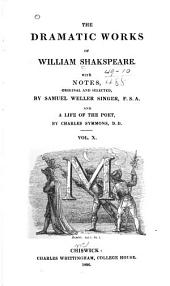 The Dramatic Works of William Shakespeare: Volume 10