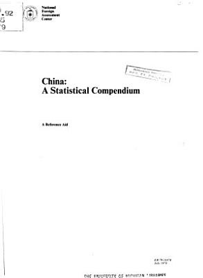 China  a Statistical Compendium