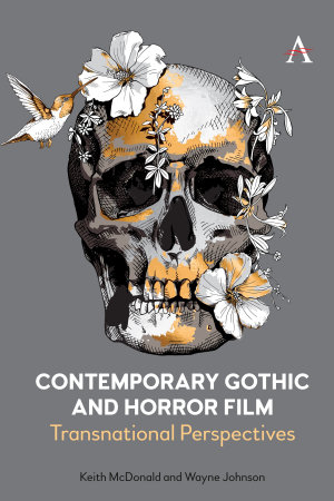 Contemporary Gothic and Horror Film