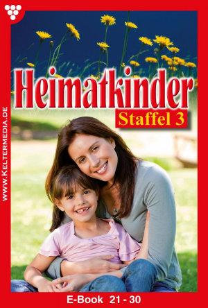 Heimatkinder Staffel 3     Heimatroman PDF