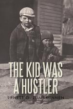 The Kid Was a Hustler