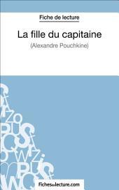 La fille du capitaine d'Alexandre Pouchkine (Fiche de lecture): Analyse complète de l'oeuvre