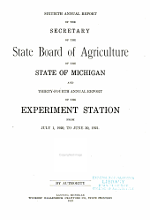 Annual Report of the Agricultural Experiment Station, Michigan State University: Volume 34
